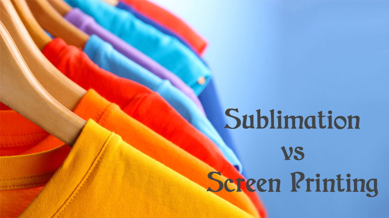 Sublimation Vs Screen printing: The Competitors of Printing in Clothing Industry