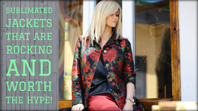 Sublimated Jackets That Are Rocking and Worth The Hype!