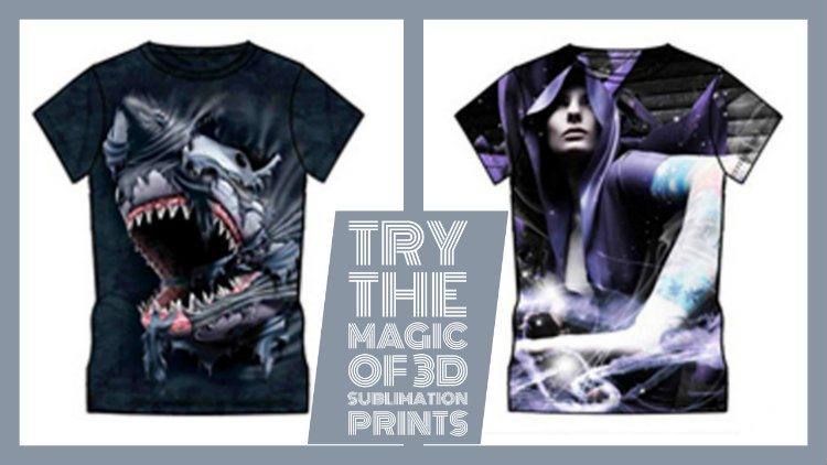Try The Magic of 3D Sublimation Prints This Season!