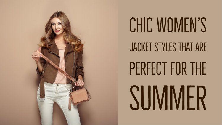 women jacket styles in summer